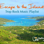 15 Songs for Your Escape to the Islands Playlist