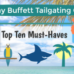 "Jimmy Buffett Tailgating Guide: Top Ten ""Must-Haves"""
