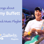 Trop Rock Songs About Jimmy Buffett Playlist