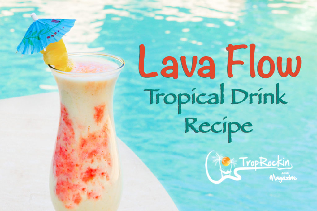 Lava Flow Drink Recipe