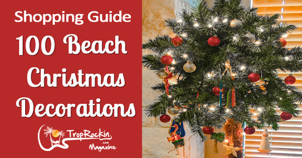 shopping guide 100 beach christmas decorations part 1 - Beach Christmas Decorations