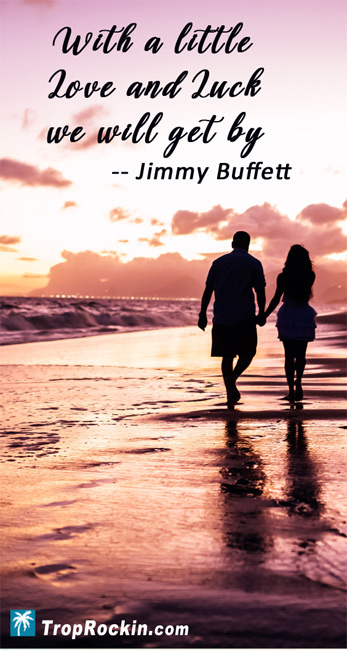 Top 10 Best Jimmy Buffett Quotes & Song Lines | Trop Rockin