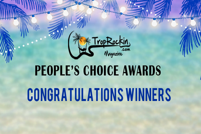 Trop Rockin' Magazine People's Choice Awards